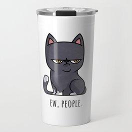Cute Anti-social Grumpy Kitten, Ew People  Travel Mug