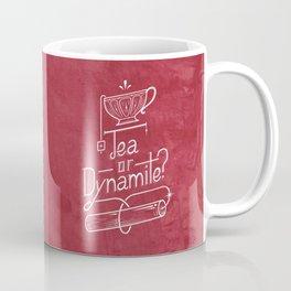 Tea or Dynamite? (red) Coffee Mug