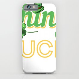 A little thing called Luck St Patricks day  iPhone Case