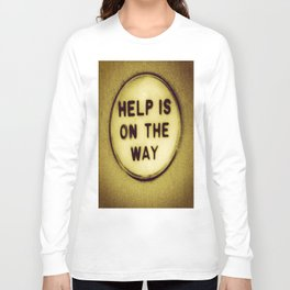 Help (be patient) Long Sleeve T-shirt