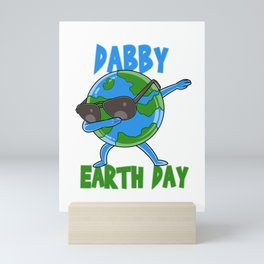 Dabby Earth Day Cute Happy Earth Day design Mini Art Print