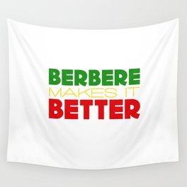 Berbere Makes It Better, in Ethiopian colors Wall Tapestry