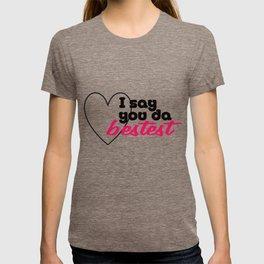 Bestest T-shirt