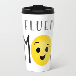 I'm Fluent In Emoji Travel Mug