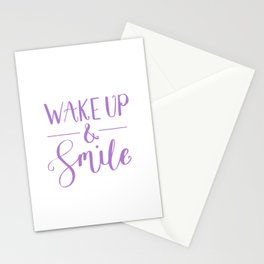 Happy Quotes - Wake up and smile Stationery Cards