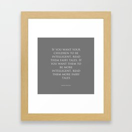Read Them Fairytales - Albert Einstein Framed Art Print