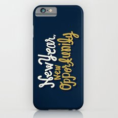 New Year, New Opportunity Slim Case iPhone 6s