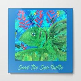 Save the Sea Turtle Metal Print