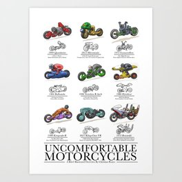 Uncomfortable Motorcycles Art Print