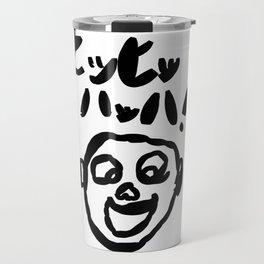 Hee Hee Ha Ha Travel Mug