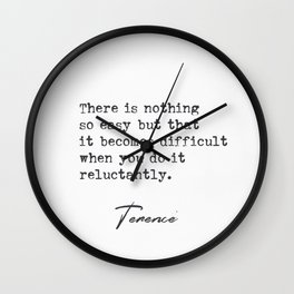 Terence quote Wall Clock