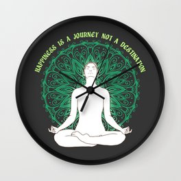 Happiness is a destination not a journey Wall Clock