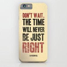 Don't wait Slim Case iPhone 6s