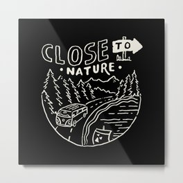 Close to Nature Metal Print