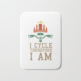 I Cycle Therefore I Am Cycling Biker Riding Party Velo Club Bath Mat