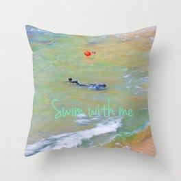 swim with me Throw Pillow