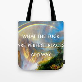 Rainy Season in Perfect Places Tote Bag