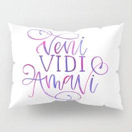 Veni Vidi Amavi Pillow Sham