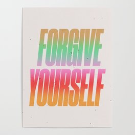 Forgive Yourself Poster