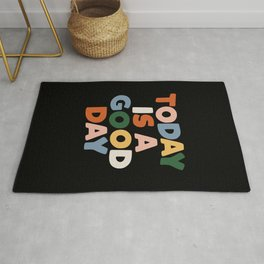 Today is a Good Day - Hand Lettered Motivational Typography Rug