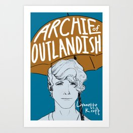Archie of Outlandish Poster Art Print