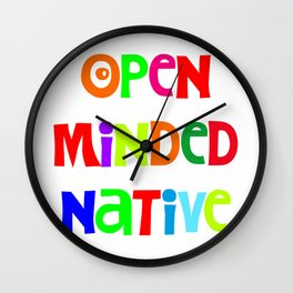 Open minded Native Wall Clock