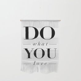 Do What You Love black-white typography poster design modern canvas was art home decor Wall Hanging