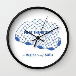 Regina Sassy Mills | Filet the bitch! Wall Clock