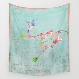 My favorite weather - Romantic Birds Cherryblossoms and Spring Typography on aqua Wall Tapestry