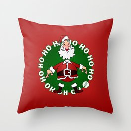 Sants Claus laughing: Ho Ho Ho Throw Pillow
