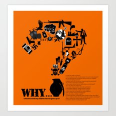 I am asking Why? Art Print
