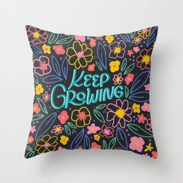 Keep Growing Throw Pillow