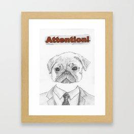 ATTENTION! Framed Art Print