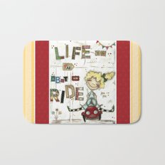 Life is All About the Ride - by Diane Duda Bath Mat