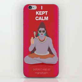Someone kept calm before it was cool iPhone Skin