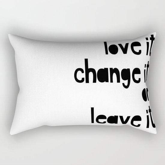 Love or leave best advice ever Rectangular Pillow