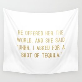 Shot of Tequila Wall Tapestry