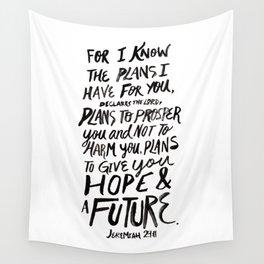 Jeremiah 29 Wall Tapestry