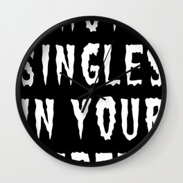 HOT SINGLES IN YOUR AREA (WHITE) Wall Clock