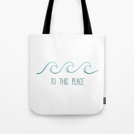 To The Ocean Tote Bag