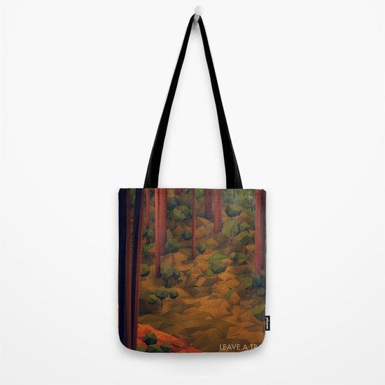 Leave A Trail Tote Bag