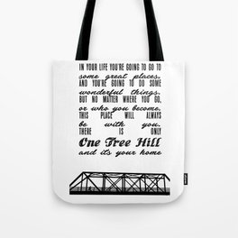 THERE IS ONLY ONE TREE HILL Tote Bag