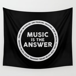 Music is The Answer, house music anthem Wall Tapestry