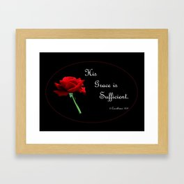 His Grace is Sufficient Framed Art Print
