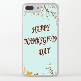 Happy Thanksgiving day postcard Clear iPhone Case