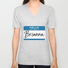 Brianna Personalized Name Tag Woman Girl First Last Name Birthday Unisex V-Neck