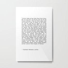 Light Of My Life, Love Declaration, Quote By Vladimir Nabokov, Lolita, Life Creativity And Motivate Metal Print