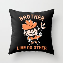 BROTHER LIKE NO OTHER Throw Pillow