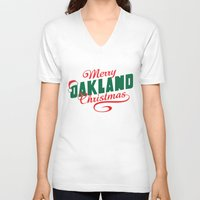 oakland V-neck T-shirts featuring Merry Oakland Christmas by Keeley Marie