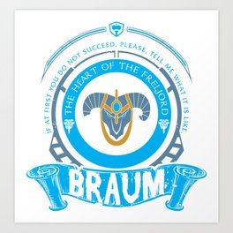 BRAUM - LIMITED EDITION Art Print